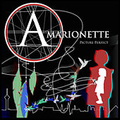 Picture Perfect - EP by Amarionette
