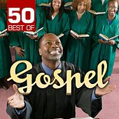 50 Best of Gospel by Various Artists