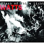 Play & Download Flash of White Light by Watts (1) | Napster