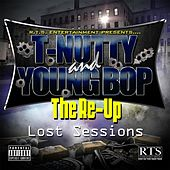 The Re-Up (Lost Sessions) by T-Nutty