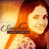 Play & Download Classics Forever - Saindhavi by Saindhavi | Napster