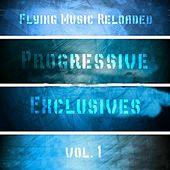 Progressive Exclusives Vol.1 - EP by Various Artists