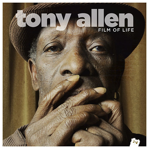 Film of Life by Tony Allen