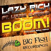 Boom! by Lazy Rich
