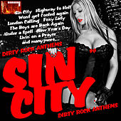 Sin City: Dirty Rock Anthems by Various Artists
