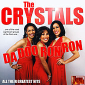 Play & Download Da Doo Ron Ron by The Crystals | Napster