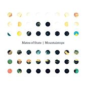 Play & Download Mountaintops by Mates of State | Napster