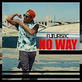No Way by Futuristic