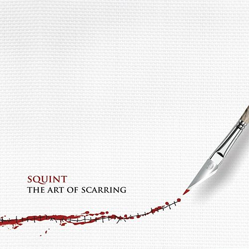 Play & Download The Art of Scarring by Squint | Napster