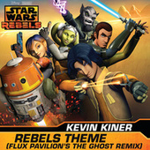 Play & Download Rebels Theme by Kevin Kiner | Napster