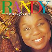 Play & Download Don't Say It's Over by Randy Crawford | Napster