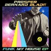 Funk My House - EP by PROSPER