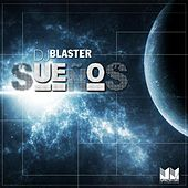 Play & Download DJ Blaster Presents: Suenos by Various Artists | Napster