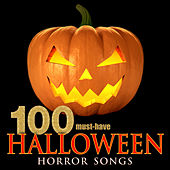 Play & Download 100 Must-Have Halloween Horror Songs by Various Artists | Napster