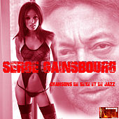 Play & Download Chansons De Sexe & De Jazz by Serge Gainsbourg | Napster