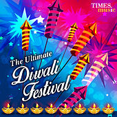 The Ultimate Diwali Festival by Various Artists