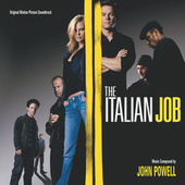 Play & Download The Italian Job by John Powell | Napster
