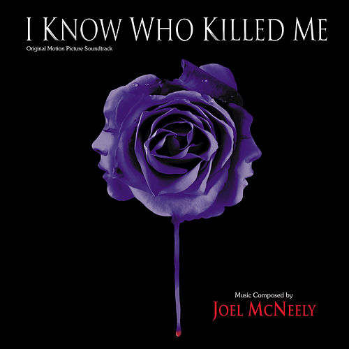 I Know Who Killed Me by Joel McNeely