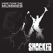 Play & Download Shocker by Here Come The Mummies | Napster