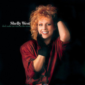 Play & Download Don't Make Me Wait On The Moon by Shelly West (1) | Napster