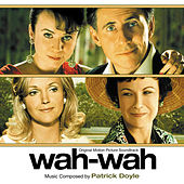 Play & Download Wah-Wah by Patrick Doyle | Napster