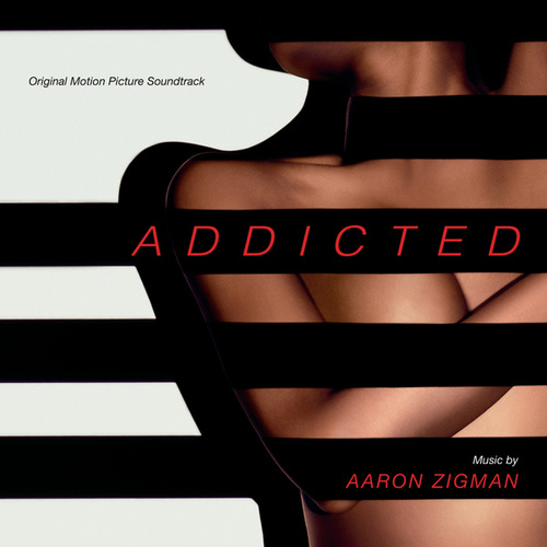 Play & Download Addicted by Aaron Zigman | Napster