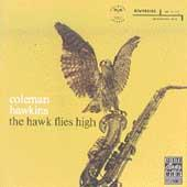 Play & Download The Hawk Flies High by Coleman Hawkins | Napster