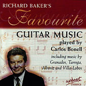 Richard Baker's Favourite Guitar Music by Carlos Bonell