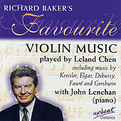 Richard Baker's Favourite Violin Music by Leland Chen