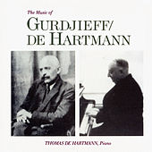 The Music of Gurdjieff / De Hartmann by Thomas de Hartmann