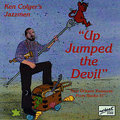 Play & Download Up Jumped The Devil by Ken Colyer | Napster