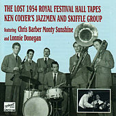 Play & Download The Lost 1954 Royal Festival Hall Tapes by Ken Colyer | Napster