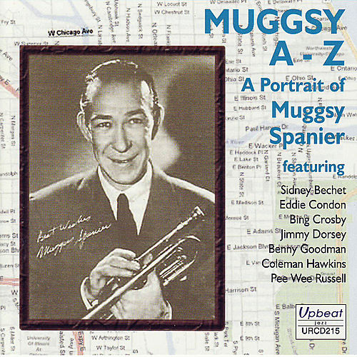 Play & Download Muggsy A-Z - A Portrait Of Muggsy Spanier by Various Artists | Napster