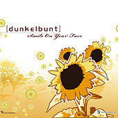 Play & Download Smile on Your Face by [dunkelbunt] | Napster