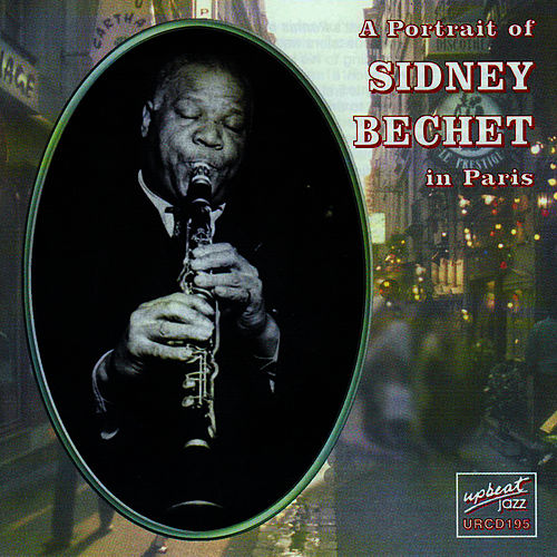 A Portrait Of Sidney Bechet In Paris by Sidney Bechet