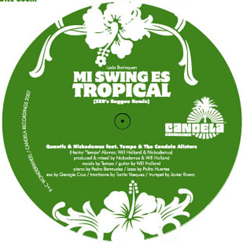 Mi Swing es Tropical (Remix) by Nickodemus
