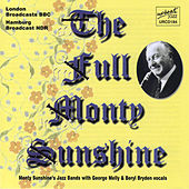 The Full Monty Sunshine by Monty Sunshine