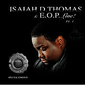 Play & Download Isaiah D. Thomas & E.O.P LIVE! - Part 1 by Isaiah D. Thomas | Napster