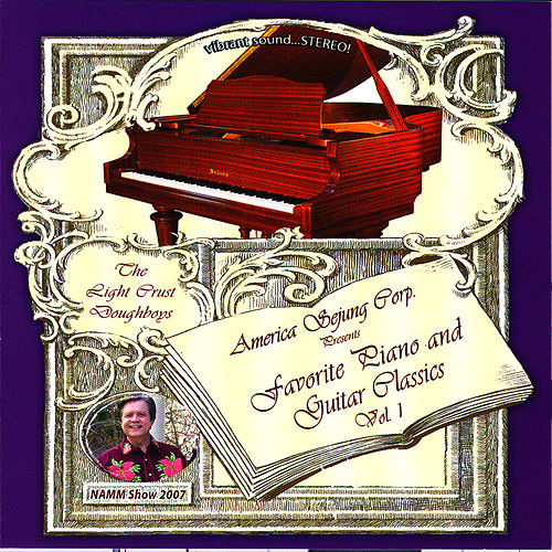 Play & Download Favorite Piano And Guitar Classics Vol 1 by The Light Crust Doughboys | Napster