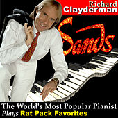 The World's Most Popular Pianist Plays Rat Pack Favorites by Richard Clayderman