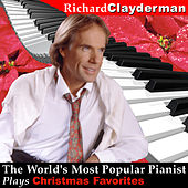 Play & Download The World's Most Popular Pianist Plays Christmas Favorites by Richard Clayderman | Napster