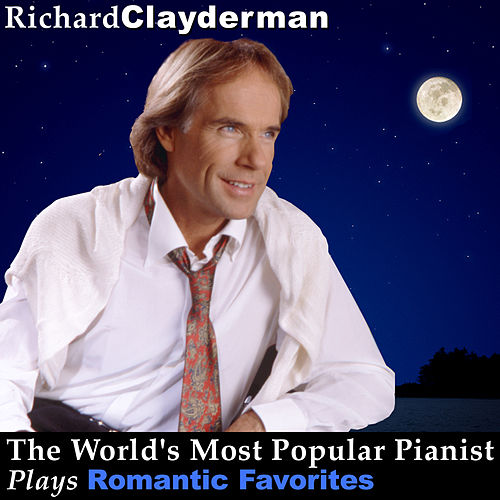 Play & Download The World's Most Popular Pianist Plays Romantic Favorites by Richard Clayderman | Napster