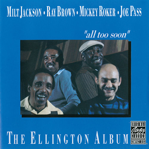 Play & Download The Ellington Album: All Too Soon by Milt Jackson | Napster