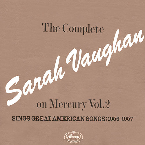 Play & Download The Complete Sarah Vaughan...Vol. 2 by Sarah Vaughan | Napster