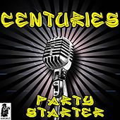Centuries (Tribute to Fall Out Boy) by The Party Starter
