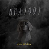 Good Thinking (EP) by Bea