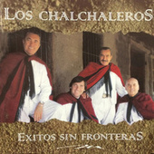Play & Download Éxitos Sin Fronteras by Los Chalchaleros | Napster
