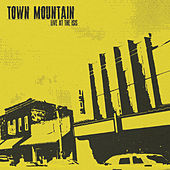 Live At the Isis by Town Mountain