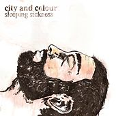 Play & Download Sleeping Sickness by City And Colour | Napster