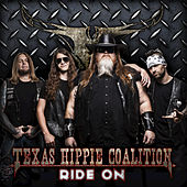 Play & Download Ride On by Texas Hippie Coalition | Napster